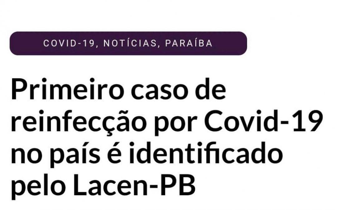 Primeiro caso de reinfecção por Covid-19 no Brasil foi identificado pelo Lacen-PB