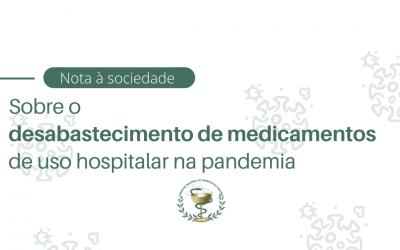 CFF emite nota à sociedade sobre desabastecimento de medicamentos de uso hospitalar na pandemia