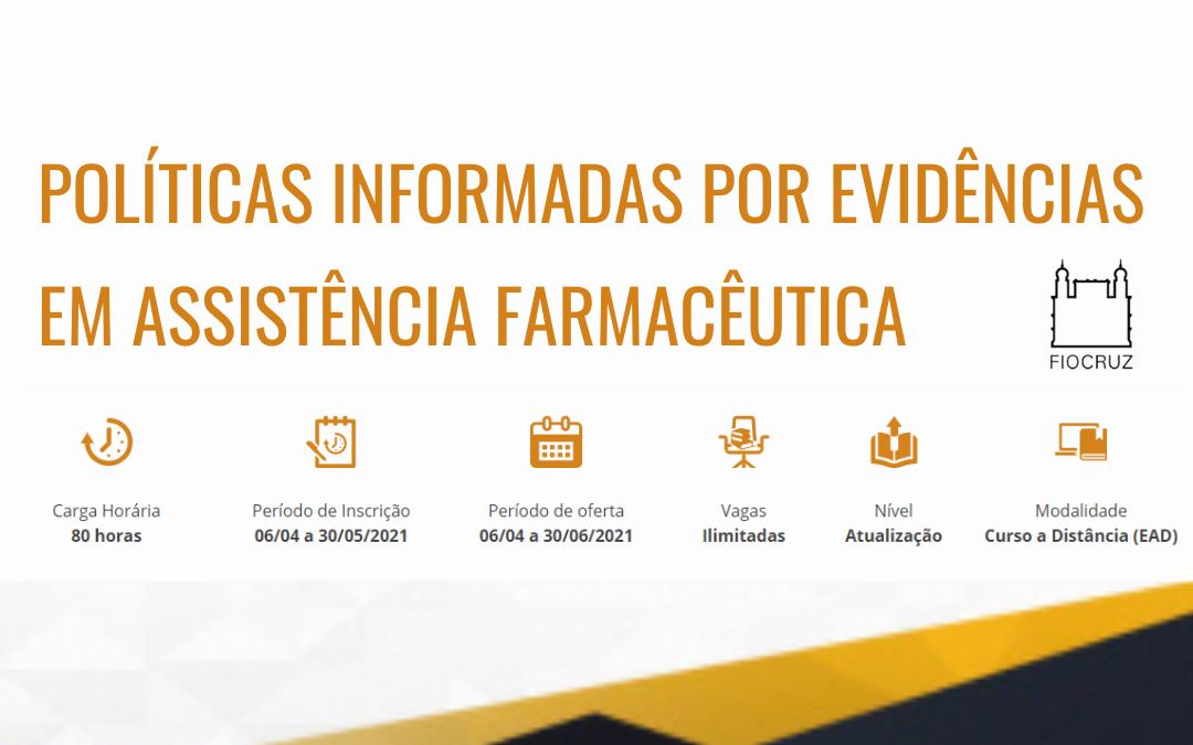 """Novo curso online """"Políticas Informadas por Evidências em Assistência Farmacêutica"""""""