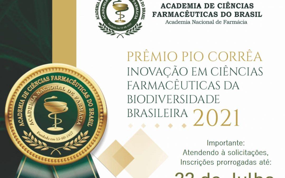 PRÊMIO PIO CORRÊA DE INOVAÇÃO EM CIÊNCIAS FARMACÊUTICAS DA BIODIVERSIDADE BRASILEIRA 2021